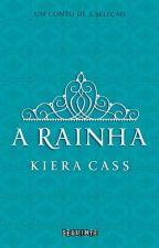 A Rainha (Amberly) - Kiera Cass by ASelecaoBR