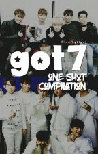 GOT7 One Shot Compilation by lovingseoul