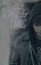 Fight Me (BTS Taehyung) [on hold] by nirang