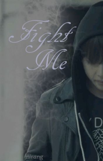 Fight Me (BTS Taehyung)