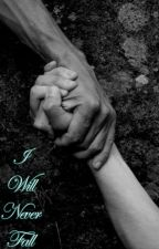 I Will Never Fall by Eli_Crump