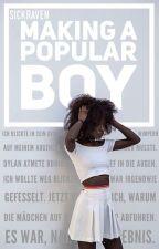 Making A Popular Boy by sickraven