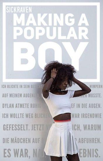 Making A Popular Boy