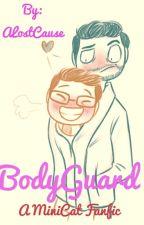 BodyGuard   ~MiniCat by ALostCause