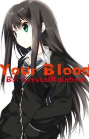 Your Blood(Hitachiin love story) by CrystalRainbow