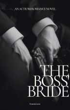 When I Married The Boss [On-Hold] by Eonnieverse
