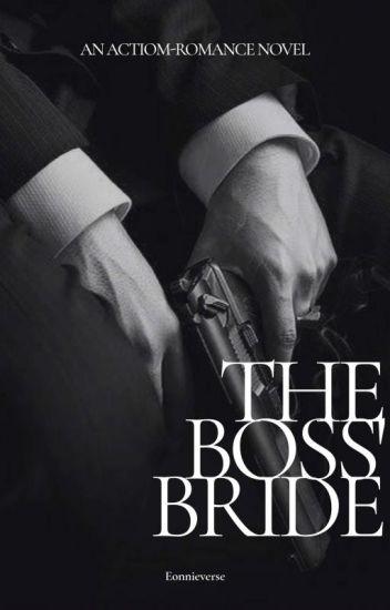 The Boss's Bride (H I A T U S)