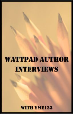 Wattpad Author Interviews