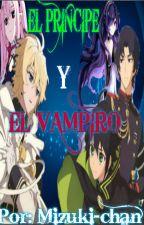 EL PRINCIPE Y EL VAMPIRO. (MikaYuu) #Concurso/mejor fanfic by mizuki-chan00
