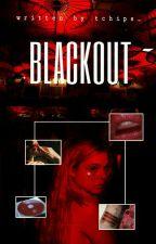 blackout » r. l.  by tchips_