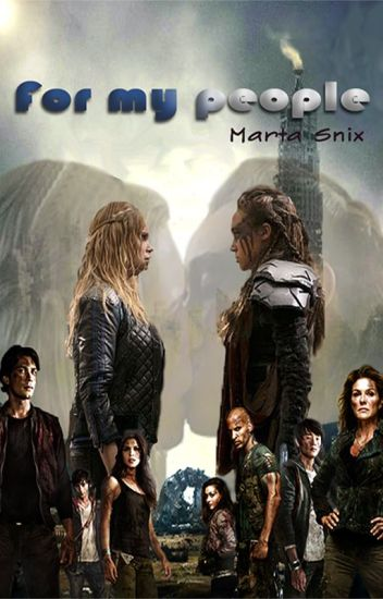 For my people (Clexa) (PAUSA)