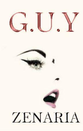 G.U.Y by Zenaria