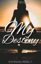 THS: #1My Destiny by QueenInk