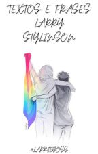 Textos & Frases Larry Stylinson. by larrieboss