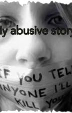 My abusive story  by stories_for_ig