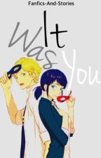 It Was You [Watching Miraculous Ladybug short story] by fanfics-and-stories