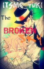 The Broken Sky [ON HOLD] by KuroYukiR27