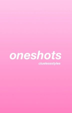 oneshots ;; h.s by cluelessstyles