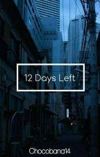 12 Days Left ; cbr by Chocobana14