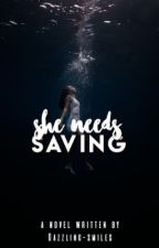 She Needs Saving by magnificentmistakes