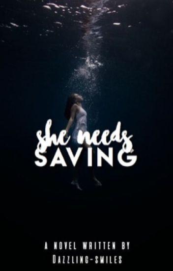 She Needs Saving