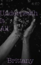 Underneath It All by Poe_Geek