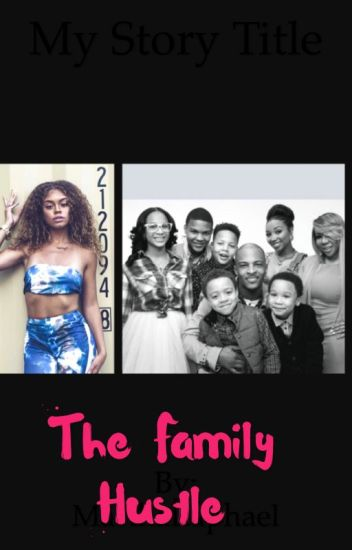 The family hustle