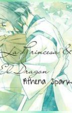 La Princesa & El Dragón by Athena67890