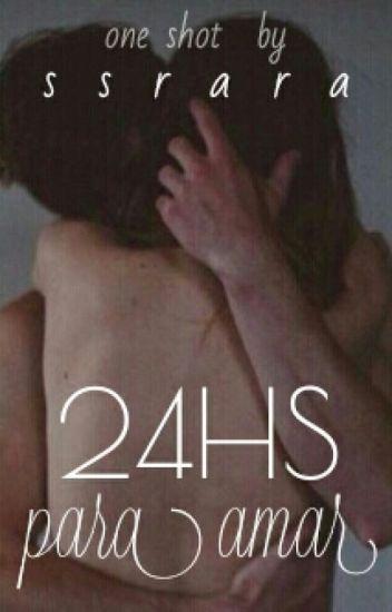 24hs para amar | One-shot