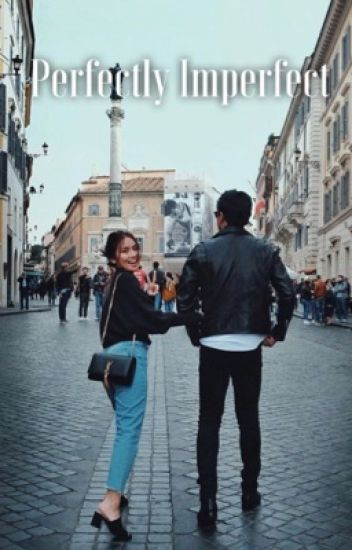 Perfectly Imperfect (KathNiel)