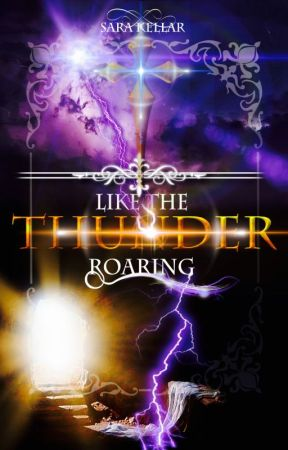Like The Thunder Roaring by sarakellar