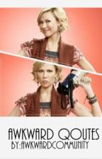 Awkward Qoutes by AwkwardCommunity