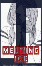 Melting The Ice by Addie_maatta
