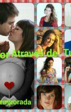 Amor Através de Tudo 2 Temporada  by Laliter638