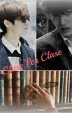 Clase Por Clase (Adap. KaiLu) by zoju_son