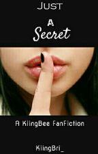 Just A Secret // KiingBee by KiingBri_