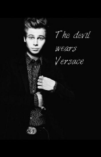 The devil wears Versace (Lashton)