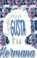 Cariño... Me Gusta Tu Hermana by _Cony_Frost_