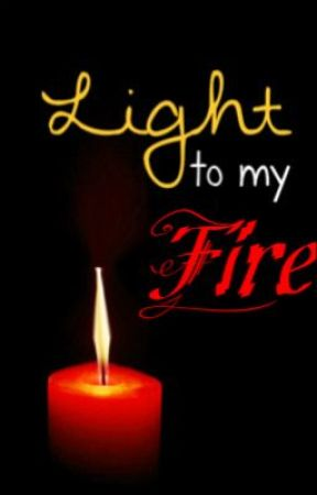 Light To My Fire by Ditove