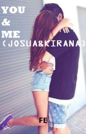 YOU&ME(JOSUA&KIRANA) by Antfena