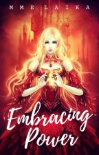 Embracing Power by msLover123