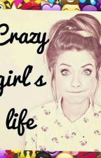 Crazy girl's life 🙊 [SZÜNETEL] by Szeretlek-