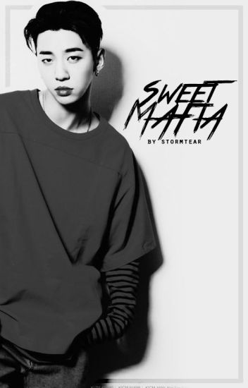 Sweet Mafia [Yongguk BAP]