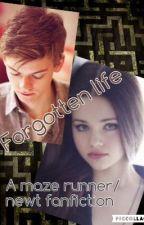 Forgotten life- (a maze runner/Newt fanfic) by kiki_the_Runner