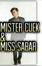 Mister Cuek & Mister Sabar by Nasywanathania27