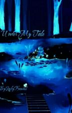 Under My Tale by TheForlornHope