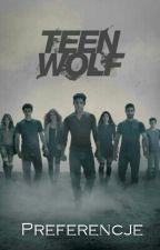 Teen Wolf /preferencje by iza555