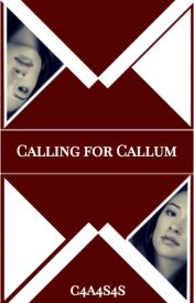 Calling for Callum by c4a4s4s