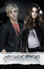 Monster - a Raura Fanfic  by Lover5lauratic