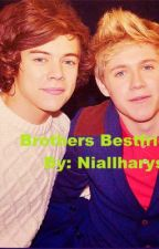 Brothers Best Friend( Niall Horan Fan Fic) by HisGurl4ever